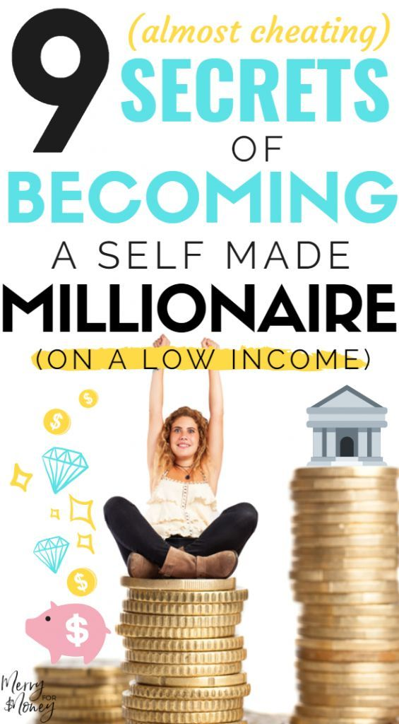 9 Secrets of Becoming a Self-Made Millionaire (on a Low Income)