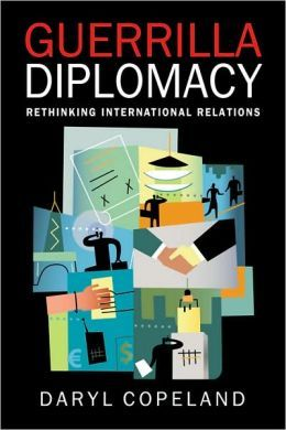 Guerrilla Diplomacy: Rethinking International Relations | iR