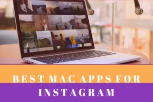 9 Best Paid and Free Instagram Apps for Mac OS X | Apple | Instagram