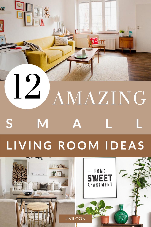 12 Amazing Decor Design Ideas For A Small Living Room L Living Room Ideas Small Living Rooms Small Living Room
