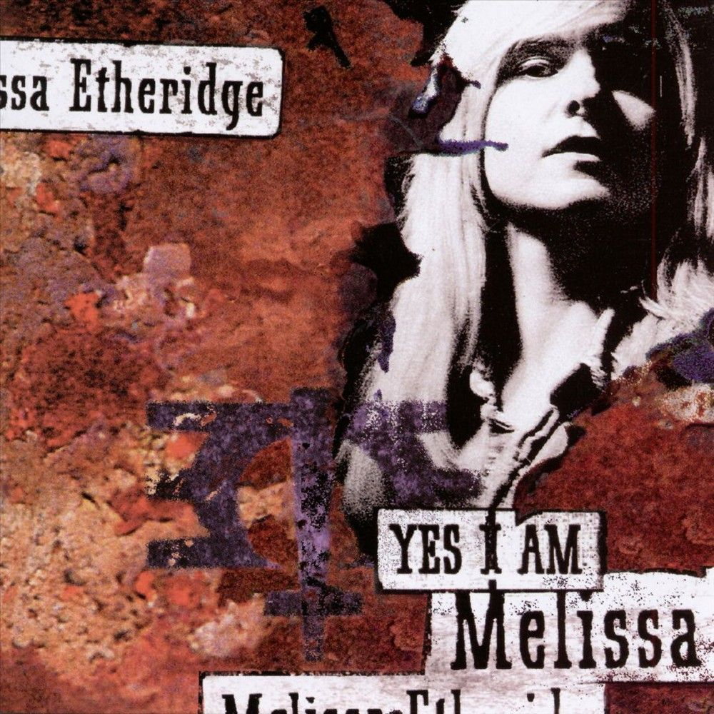 Melissa Etheridge - Yes I Am (CD)