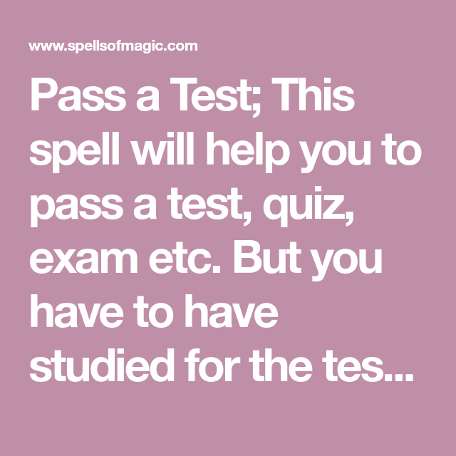 Pass a Test - Free Magic Spell | Hocus Pocus | Pass my exams, Luck