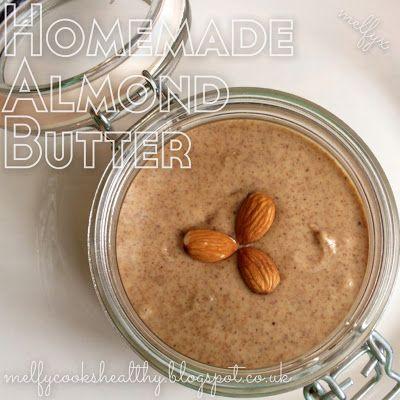 Melfy Cooks Healthy: Homemade Almond Butter