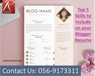 resume ae top 5 skills to include on your blogger resume fo
