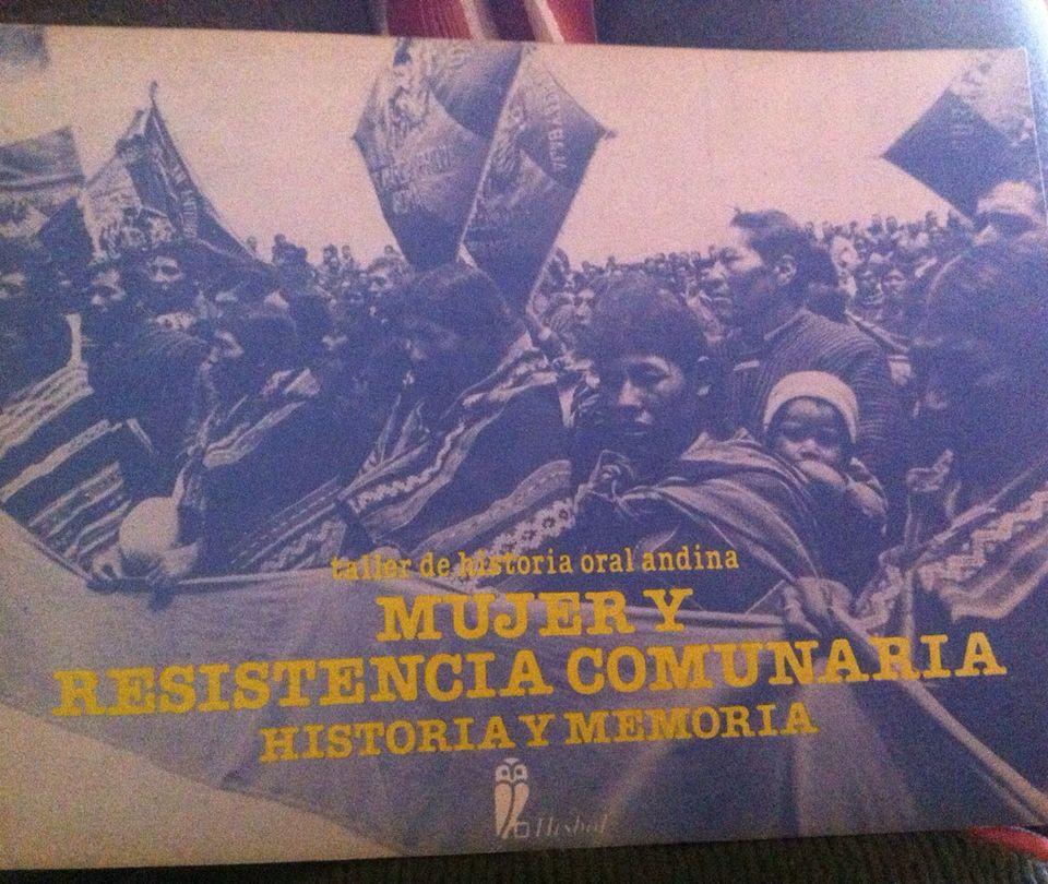 Mujer Y Resistencia Comunaria Historia Y Memoria Editorial Hisbol Thoa 1986 Bolivia Movie Posters Poster Movies