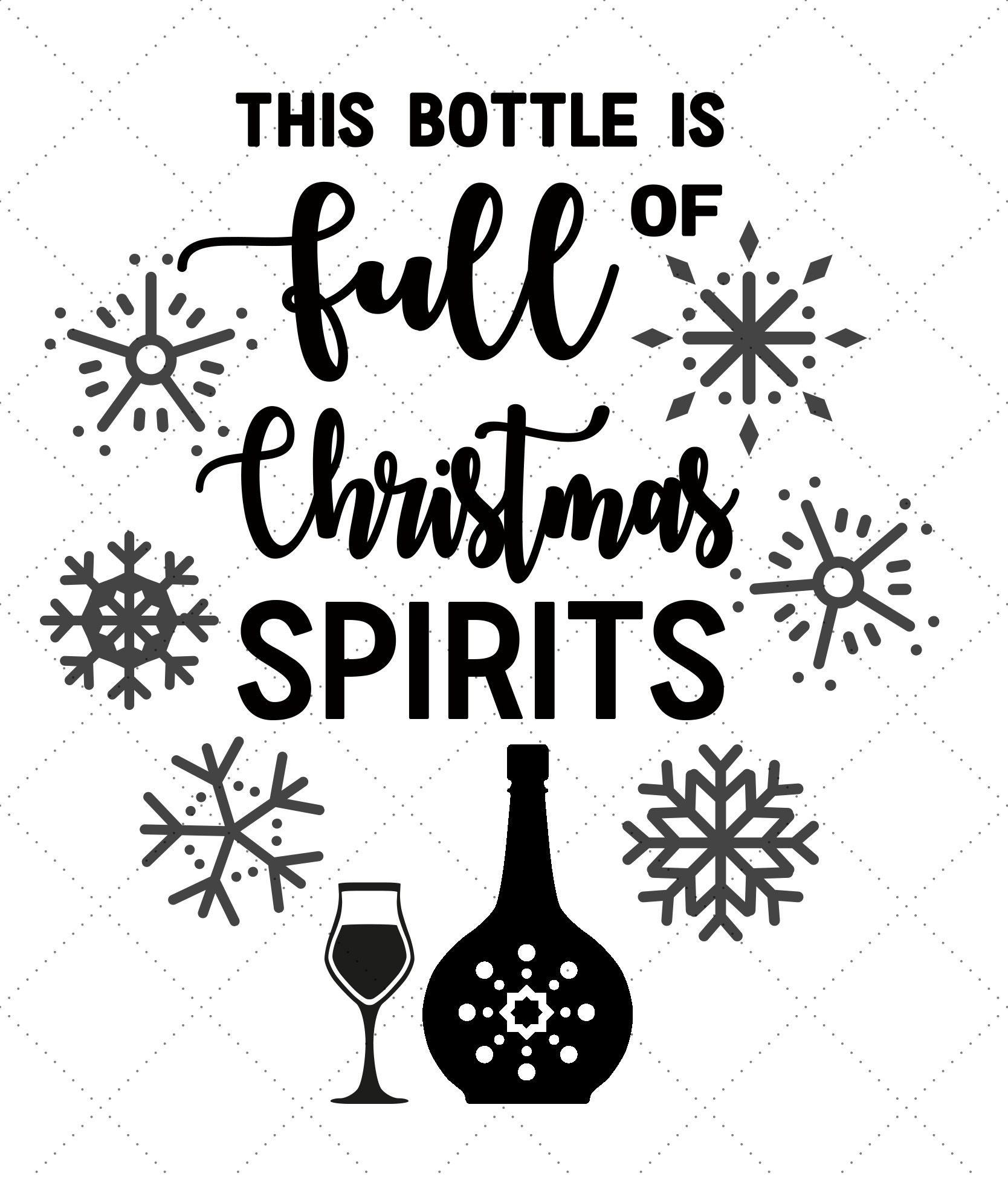 Free SVG File Christmas Spirits Bottle Happiness is