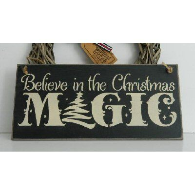 Believe In The Christmas Magic Wooden Sign Christmas Magic Christmas Signs Wooden Christmas Ornaments