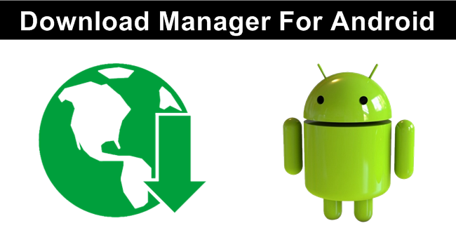 Top 10 Best Download Manager For Android 2020 Android