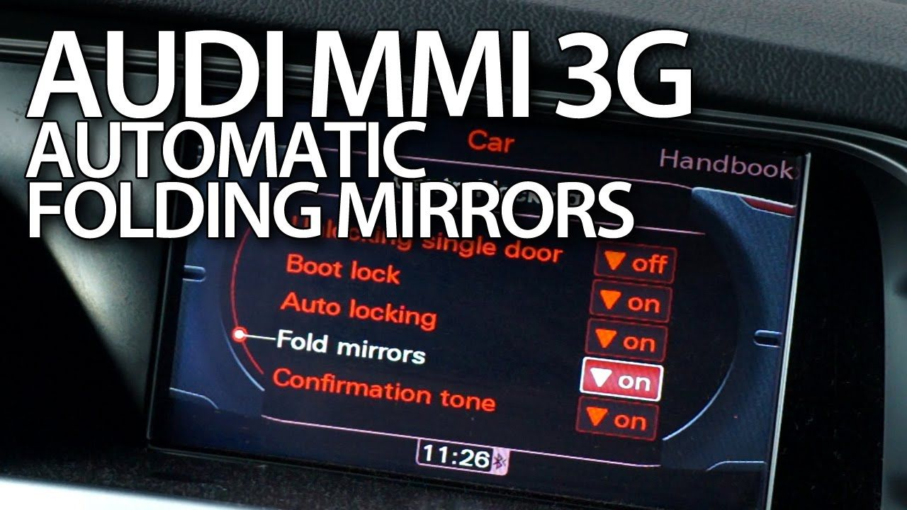 how to enable automatic folding mirrors in audi mmi 3g a1 a4 a5 a6 a7 a8 q3 q5 q7 cars tuning [ 1280 x 720 Pixel ]