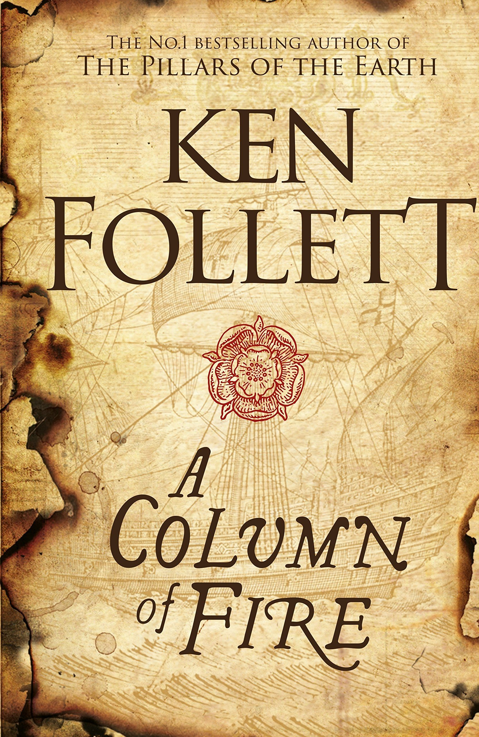Ultimo Libro De Ken Fowler Ken Follett A Column Of Fire Awordfromjojo Historicalfiction