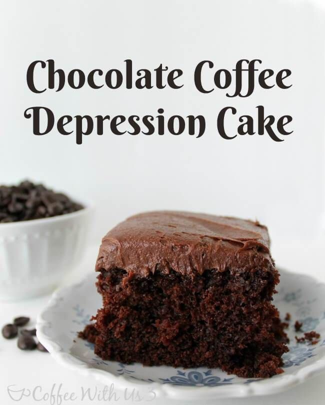 Chocolate Coffee Depression Cake No Eggs Milk Or Butter Sweet