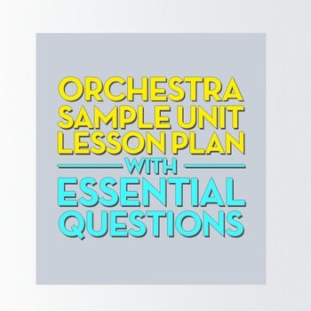 Band, Orchestra, Choir Sample Unit Lesson Plan Teacher observation - unit lesson plan template
