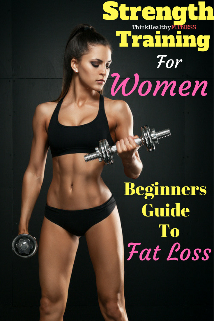 Strength Training For Women Beginner S Guide To Fat Loss Clothing