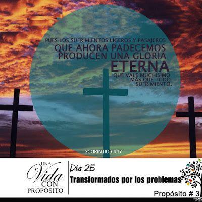 Hijos de Dios, Discípulos de Jesús: Día 25. Transformado Por Las Tribulaciones
