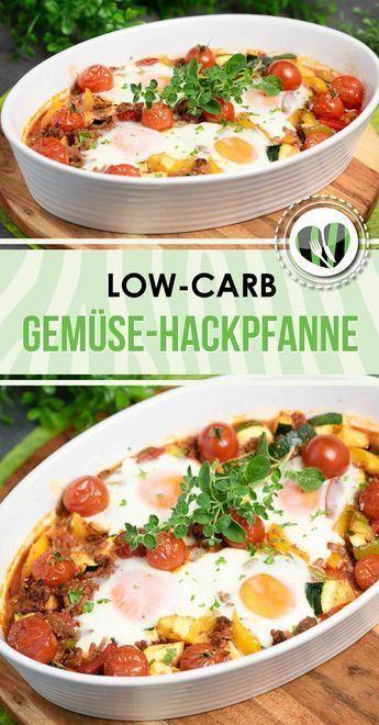 Gemüse-Hackpfanne mit Spiegelei - Low Carb - LCHF - Glutenfrei