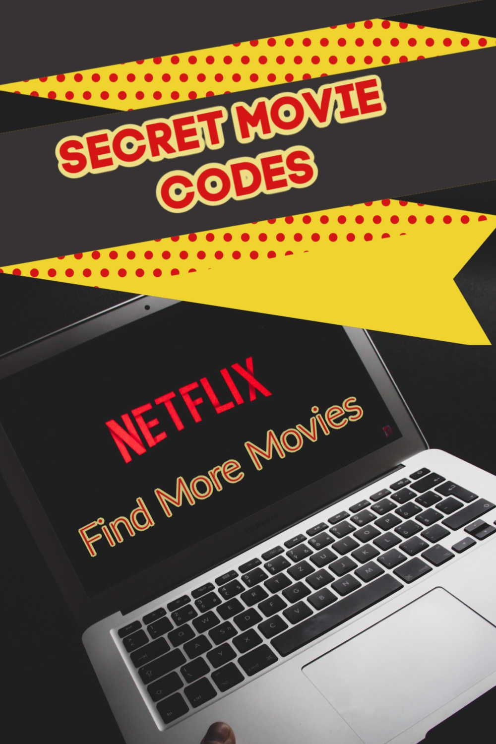 Get New Netflix Movies to Watch using Secret Codes to open