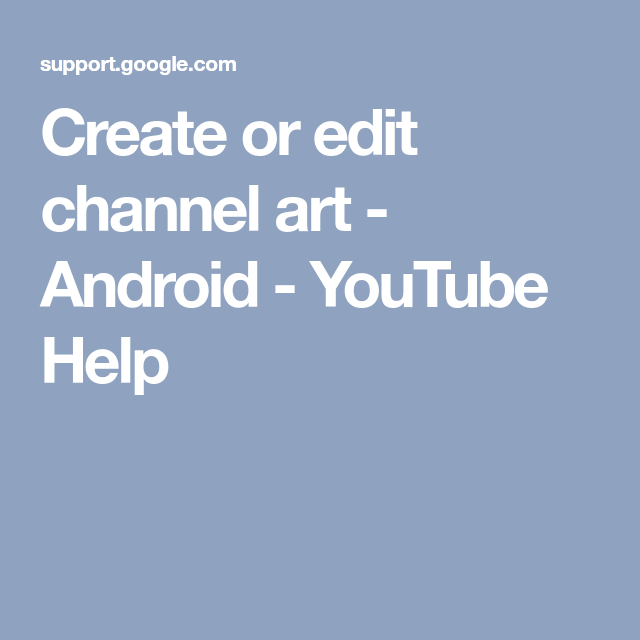 Create Or Edit Channel Art