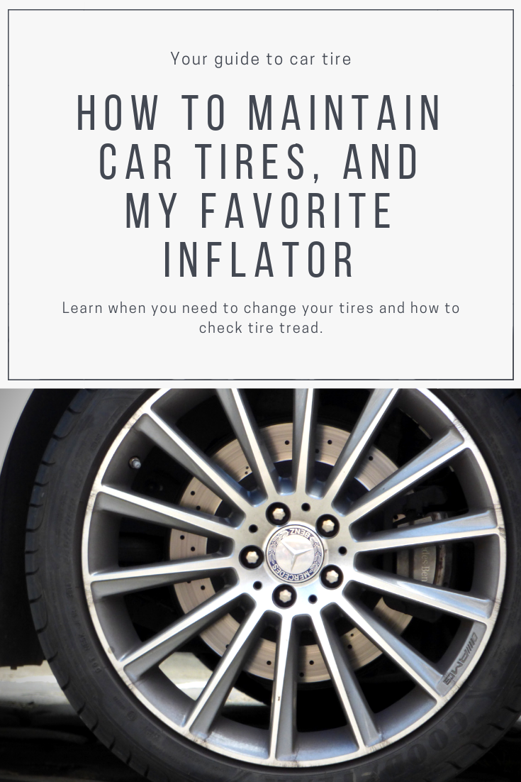 How To Take Care Of Your Tires Checking Tread Adding Air The Right Pressure Car Tires Check Tire Tread Car