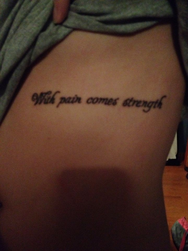 With pain comes strength chest tattoo for With pain comes strength tattoo