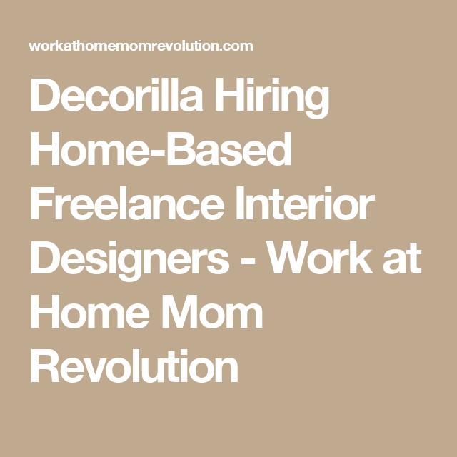 decorilla hiring home based freelance interior designers work at home mom revolution - Freelance Interior Design Work
