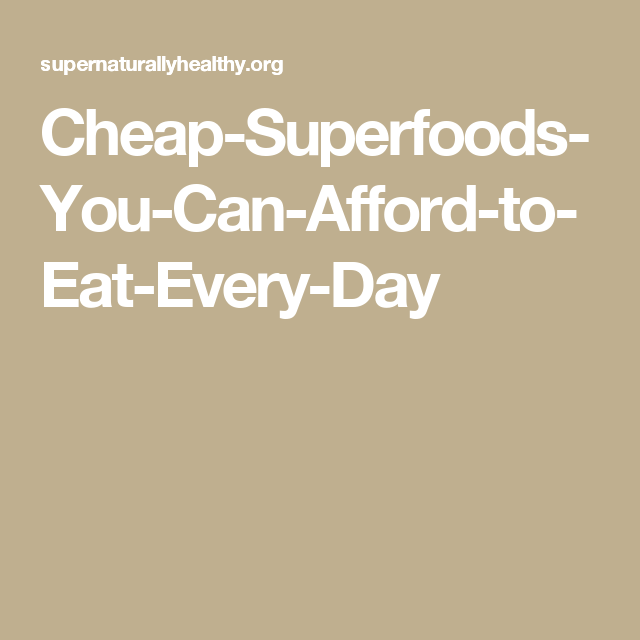 Cheap-Superfoods-You-Can-Afford-to-Eat-Every-Day