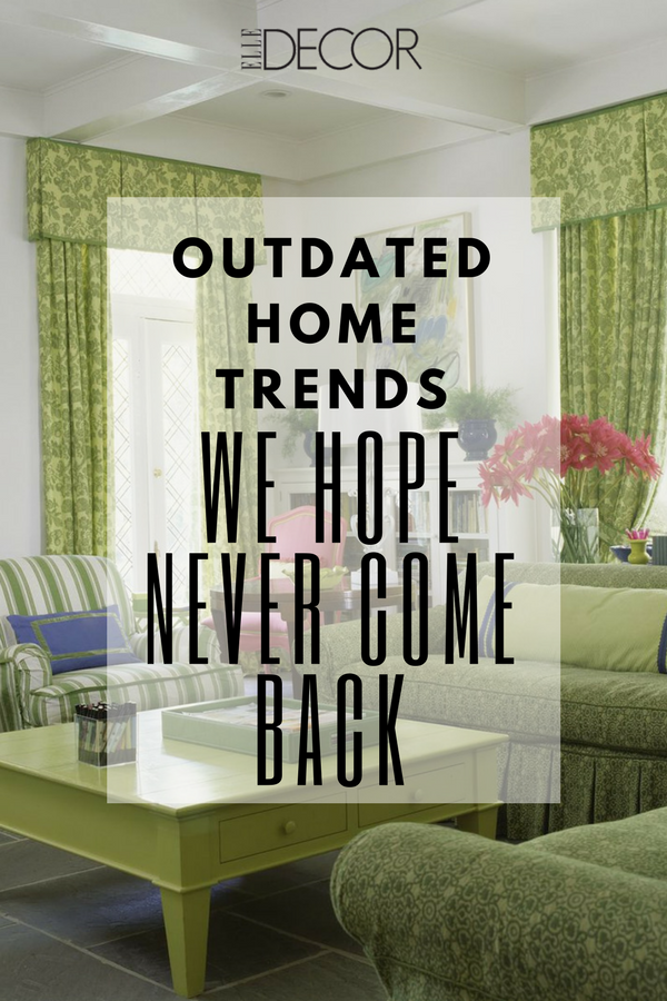 They made  splash in the   to but that exactly where these trends can stay also outdated home we hope never see again design tips rh pinterest