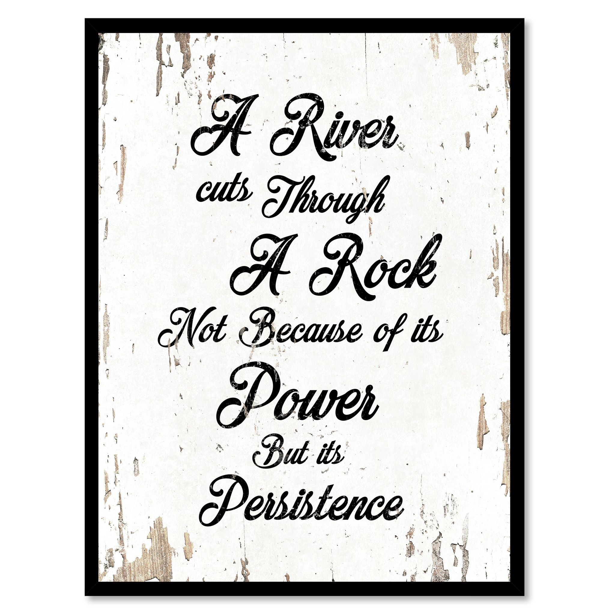 office motivation ideas. A River Cuts Through Rock Motivation Quote Saying Gift Ideas Home Decor Wall Art 111441 Office G