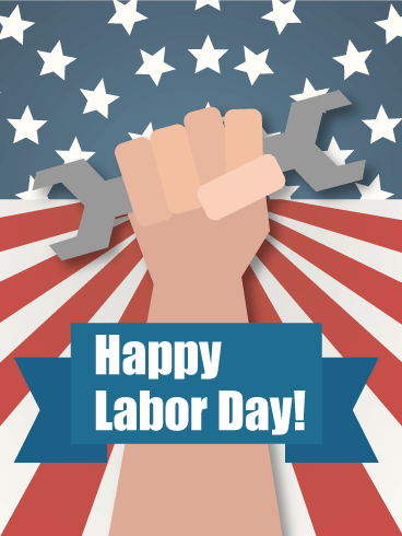 Labor Day Working Hand Card | Birthday & Greeting Cards by Davia | Labor day  quotes, Happy labor day, Labor day pictures