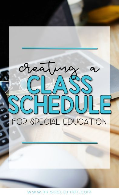 Creating Your Class Schedule for SPED - Creating a class schedule for a special needs classroom is daunting. Let's be honest... for a lot of us, it's our least favorite thing to do all year long. But I have some tricks of the trade to share with you to make it as painless as possible at the beginning of the school year. Blog post at Mrs. D's Corner.