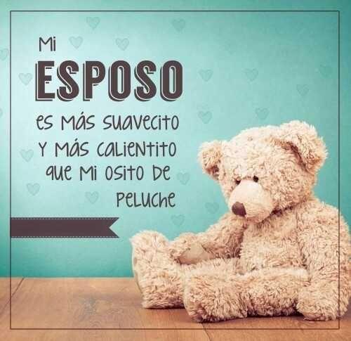 Imagen Osito De Peluche Mi Esposo Amore Pinterest Imagenes De