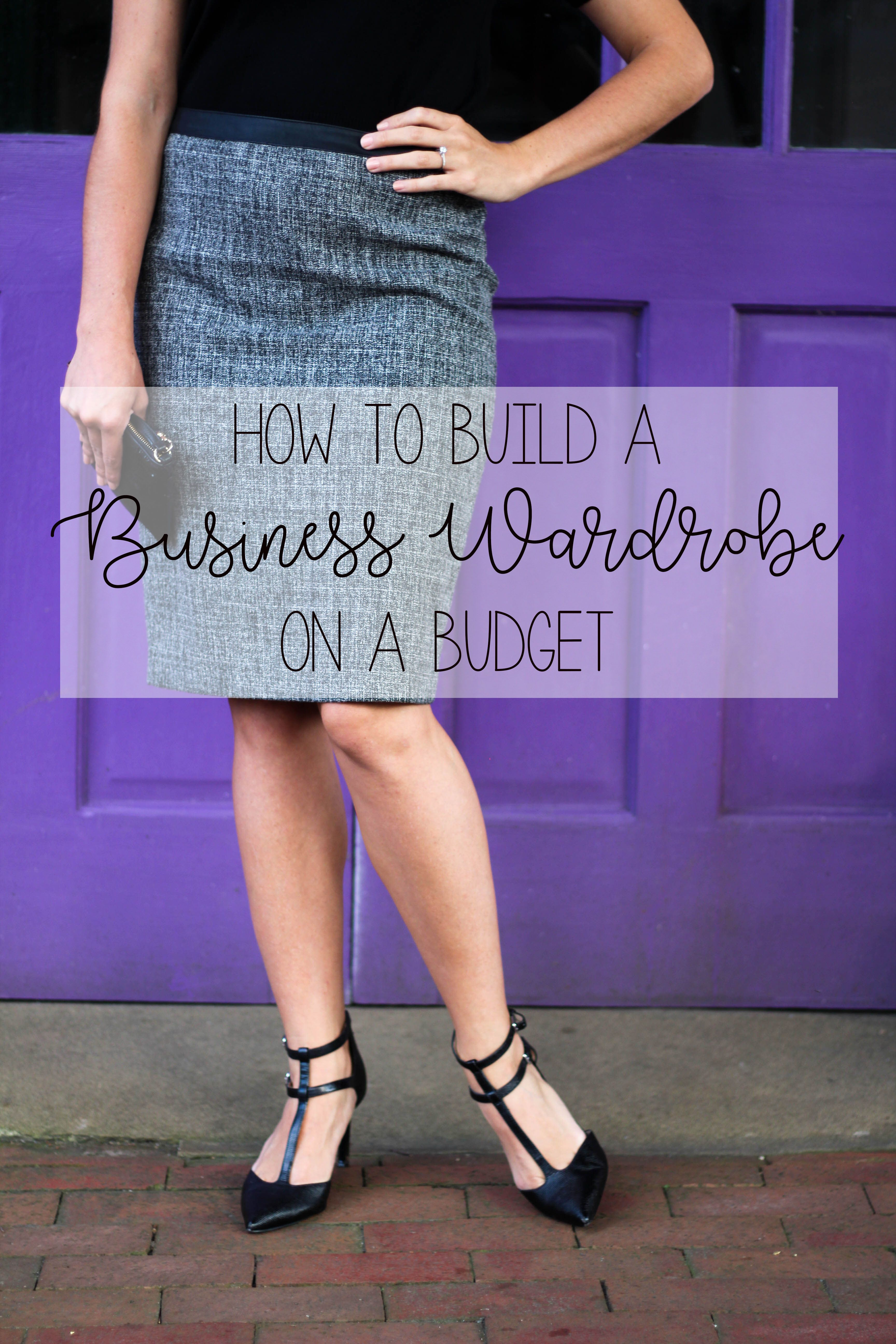 dc4fbc425fb How to Build a Business Professional Wardrobe On a Budget