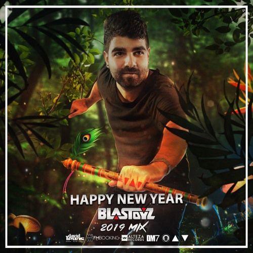 Listen to Blastoyz - Happy New Year 2019 MiX (Free Download