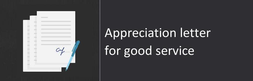 Appreciation Letter For Good Service Sample Amp Format Home Design