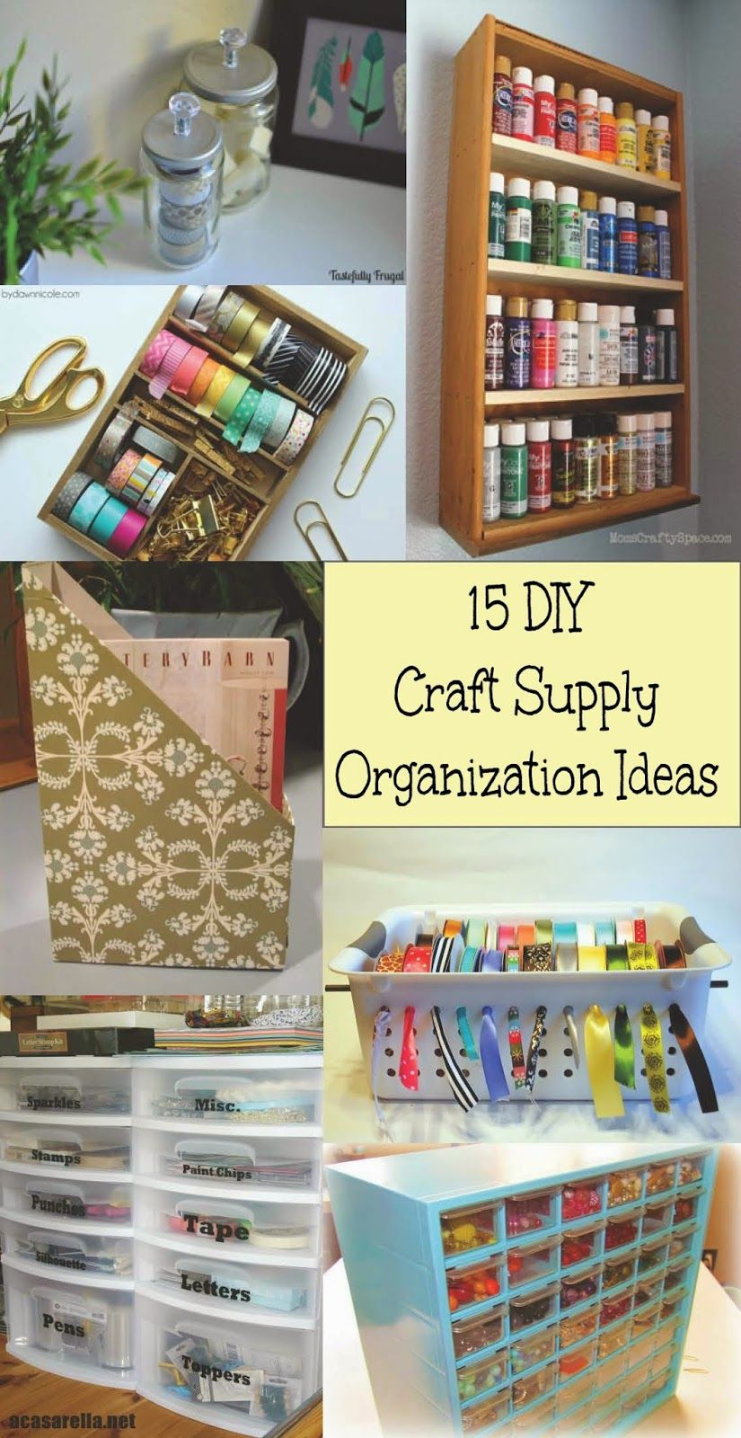 15 DIY Craft Supply Organization Ideas Craft
