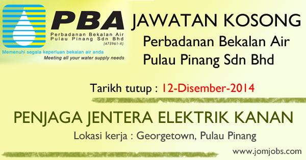 Jawatan Kosong Perbadanan Bekalan Air Pulau Pinang Sdn Bhd Terkini Disember 2014 Kosongpba Kerjapba Jawatanpba Job