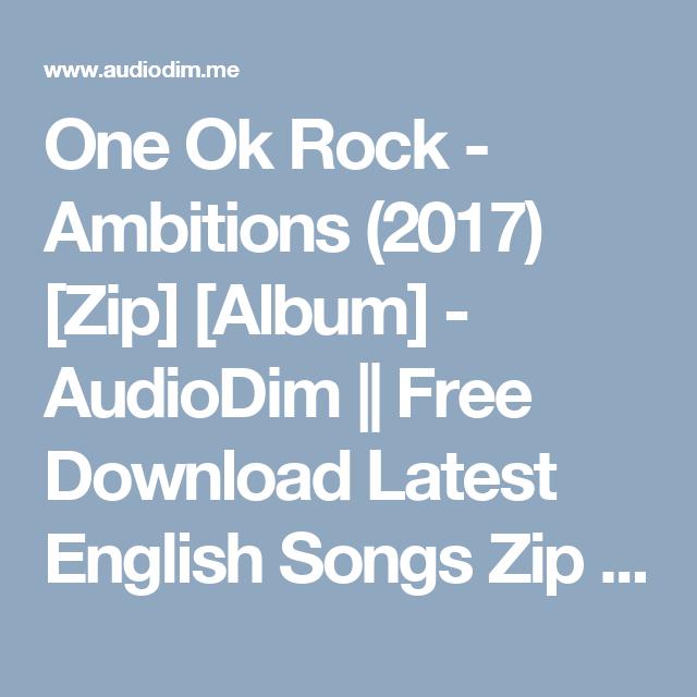 One Ok Rock - Ambitions (2017) [Zip] [Album] - AudioDim