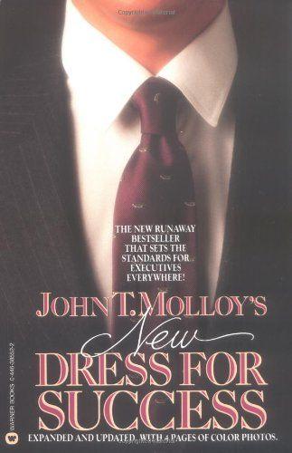 John T. Molloy's New Dress for Success: John T. Molloy: 9780446385527: Amazon.com: Books