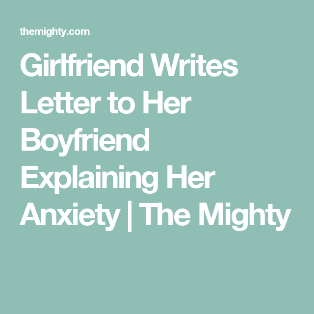 how to explain anxiety to boyfriend