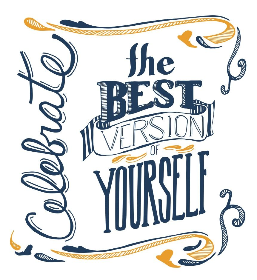 Celebrate the best version of yourself | Wisdom in Words ...