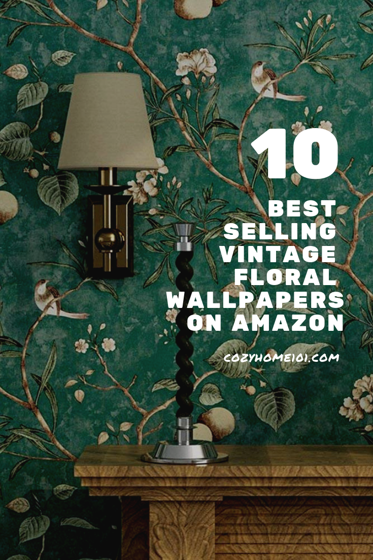 3 Best Selling Vintage Floral Wallpapers on Amazon  Vintage