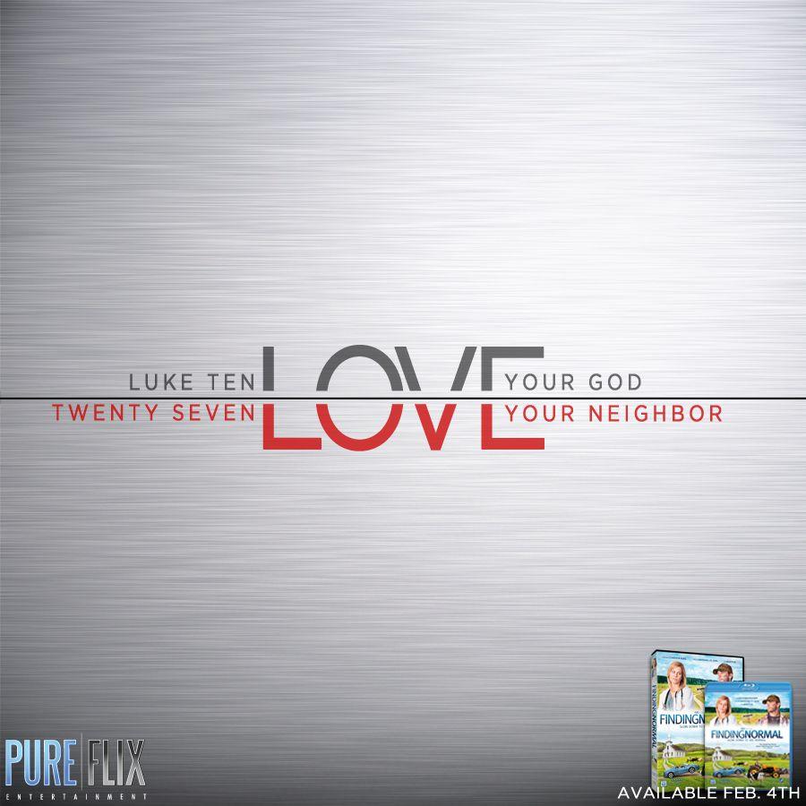 Luke 10 27 Love your God Love your Neighbor Bible Verse