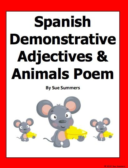 Spanish Animals And Demonstrative Adjectives Bilingual Poem And Activities By Sue Summers Adjectives Bilingual Education Spanish