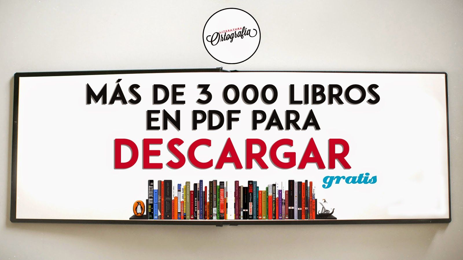 Descargar Libros Electronicos Gratis Ebook Ortografía And Literatura Libros Pdf Textos Books
