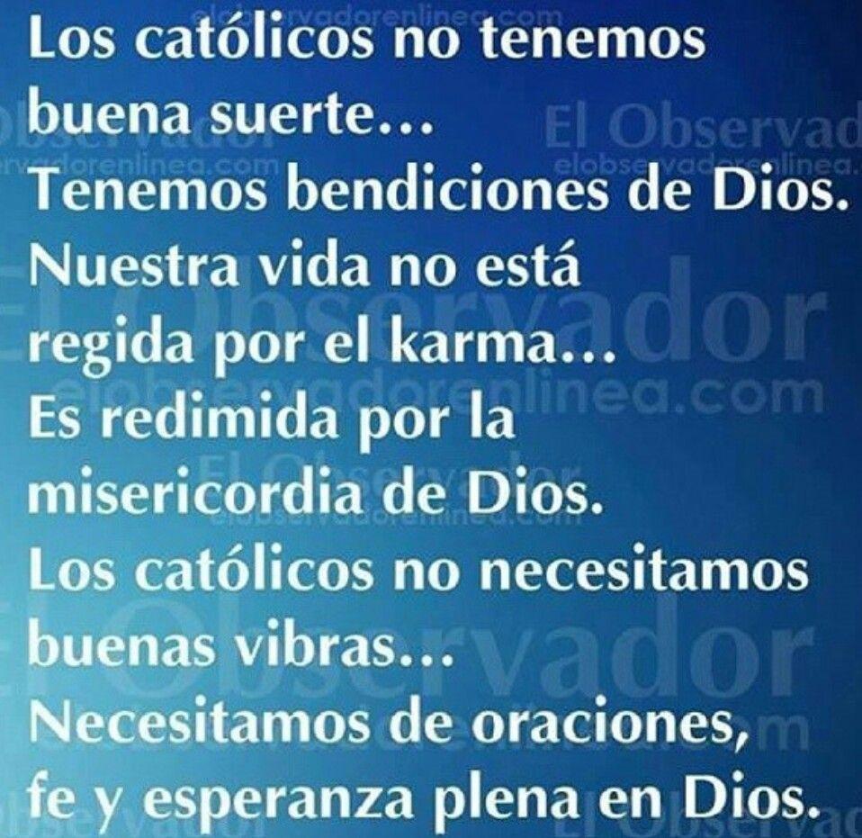 Los católicos tenemos bendiciones