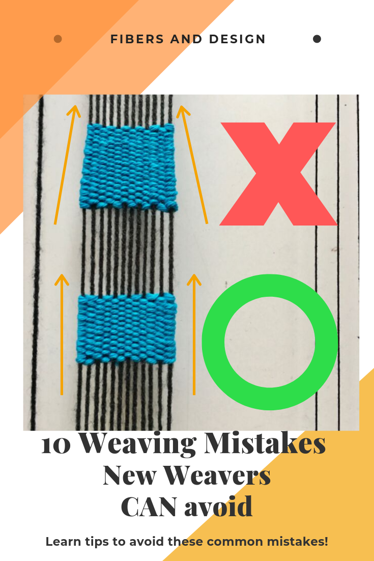 10 Weaving Mistakes to Avoid #weaving