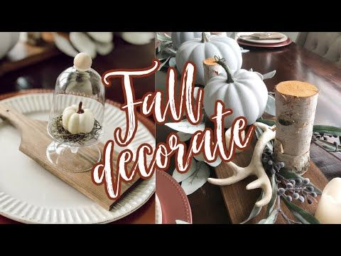 DIY + DECORATE WITH ME! [Fall Tablescape] Fall Decorate with Me 2020 - YouTube