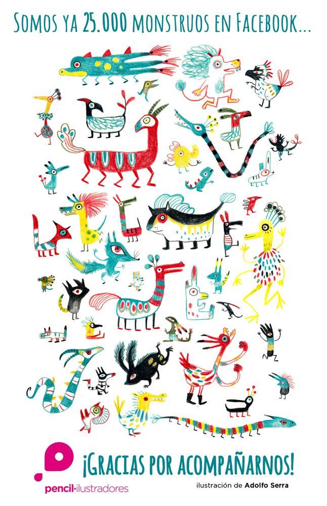 Somos ya 25.000 monstruos en Facebook. ¡Gracias por acompañarnos! Lo celebramos con esta divertidísima ilustración de Adolfo Serra. Y pronto con alguna sorpresa...