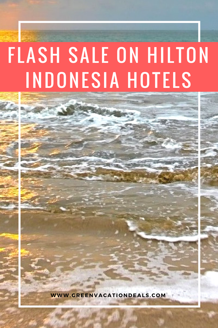 Flash Sale on Hilton Indonesia Hotels Cheap beach