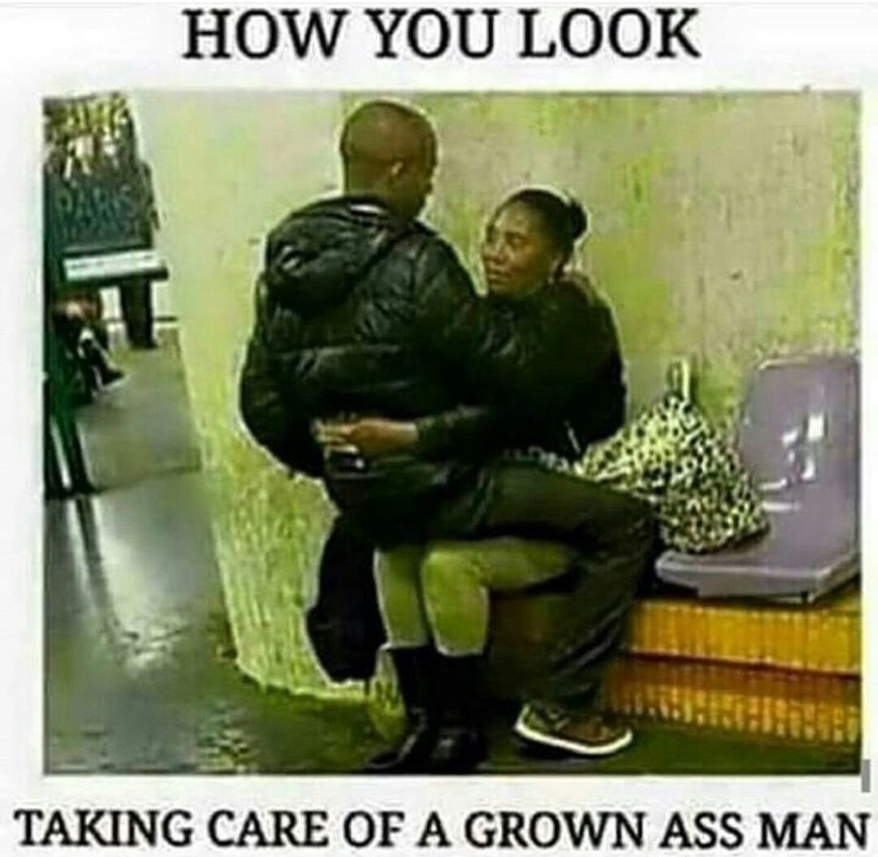 Image result for woman taking care of a man meme