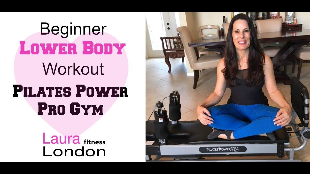 Beginner lower body pilates power pro gym with laura